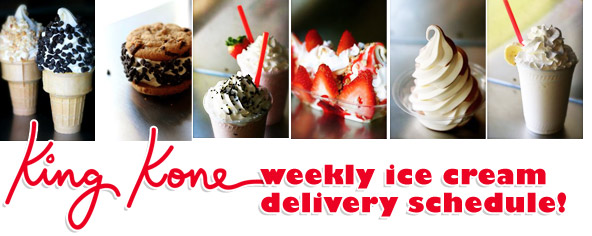 King Kone Ice Cream Delivery Schedule